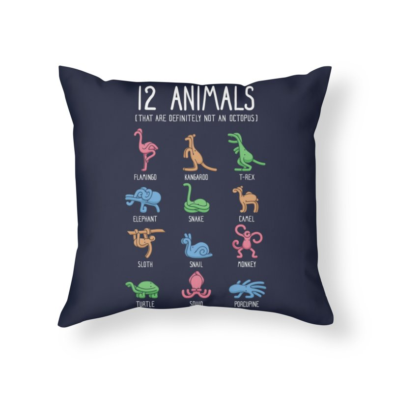 12 Animals (That Are Definitely Not An Octopus) Home Throw Pillow by Threadless Artist Shop