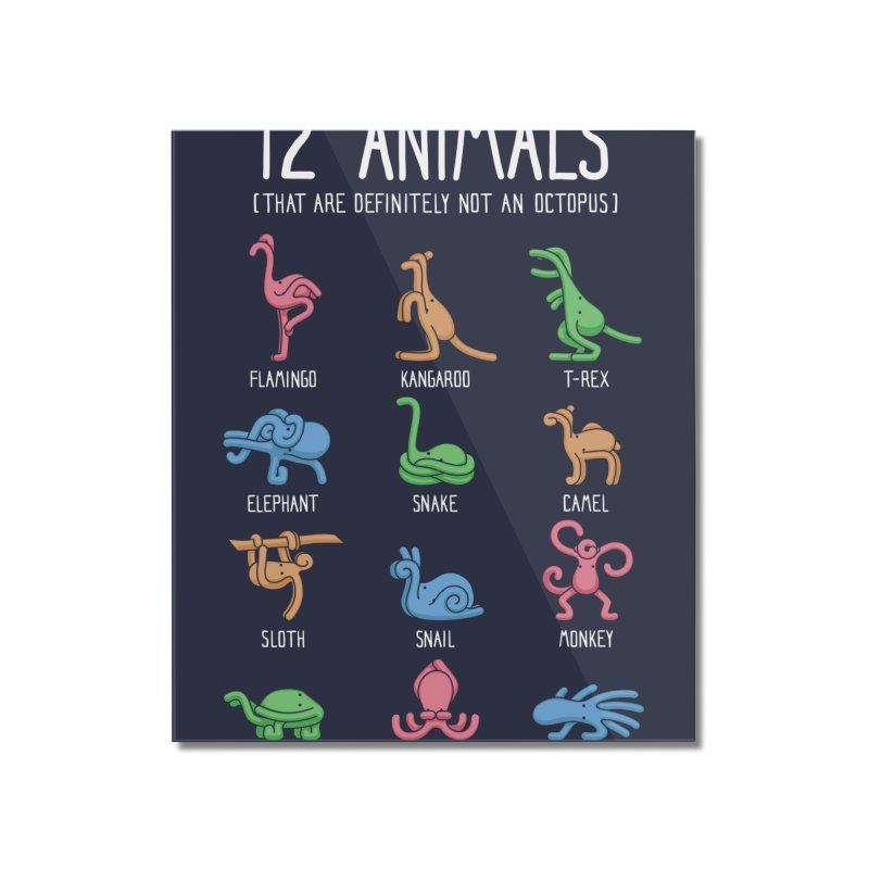 12 Animals (That Are Definitely Not An Octopus) Home Mounted Acrylic Print by Threadless Artist Shop