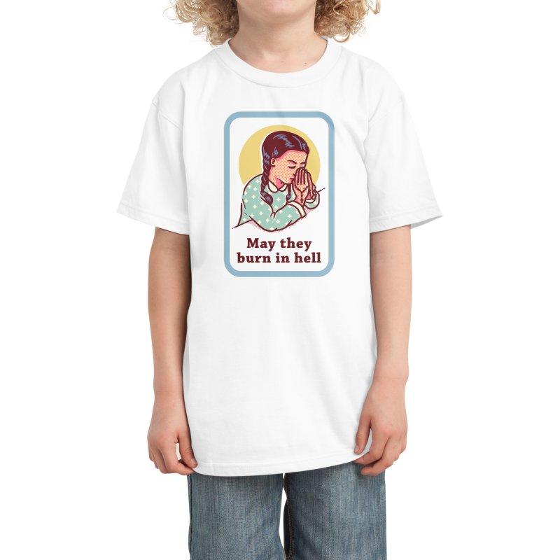 Burn in Hell Kids T-Shirt by Threadless Artist Shop
