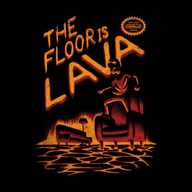 The Floor is Lava Men's T-Shirt by Threadless Artist Shop