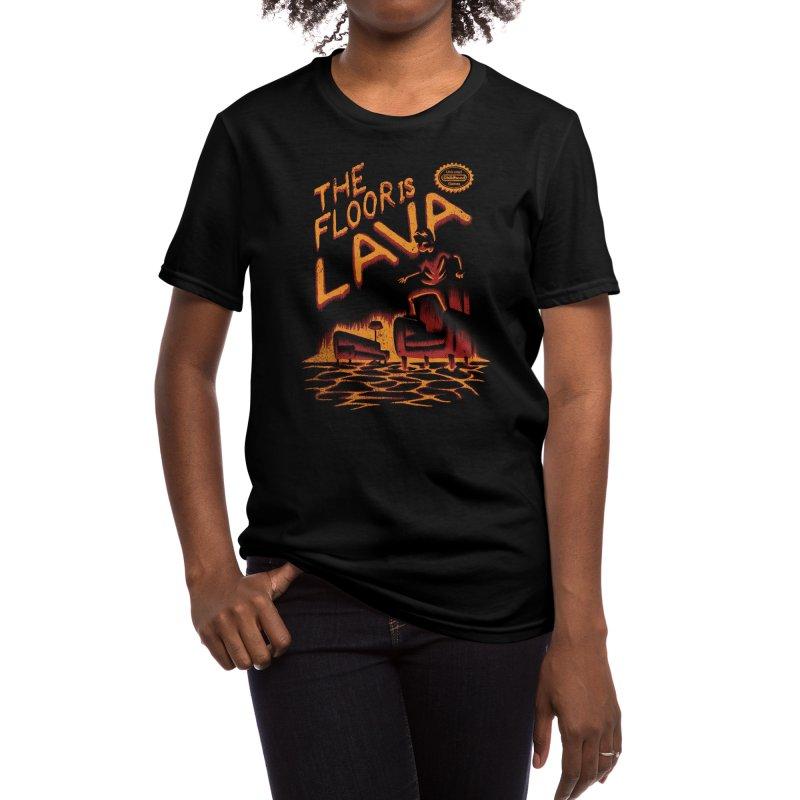 The Floor is Lava Women's T-Shirt by Threadless Artist Shop