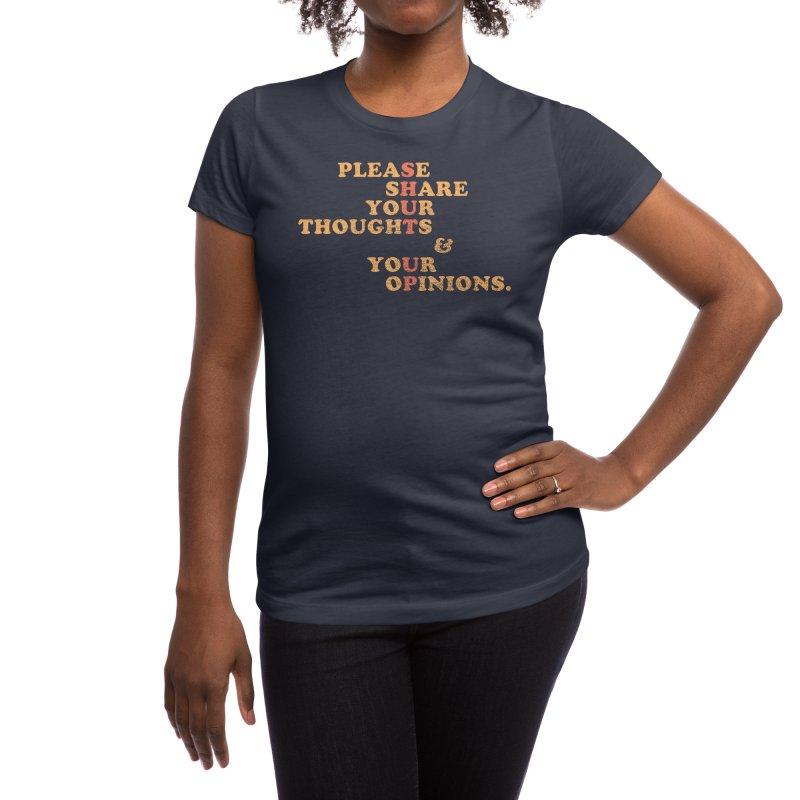 Shut Up And Talk Women's T-Shirt by Threadless Artist Shop