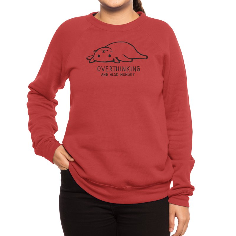 Overthinking and also Hungry Women's Sweatshirt by Threadless Artist Shop