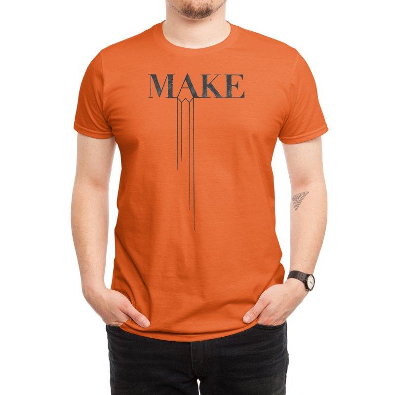 Make Men's T-Shirt by Threadless Artist Shop