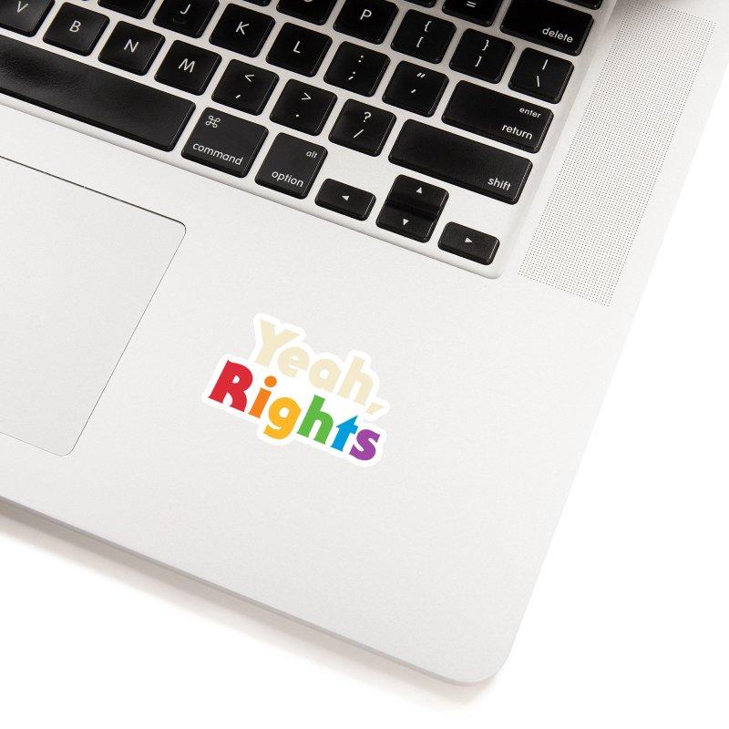 Yeah, Rights Accessories Sticker by Threadless Artist Shop