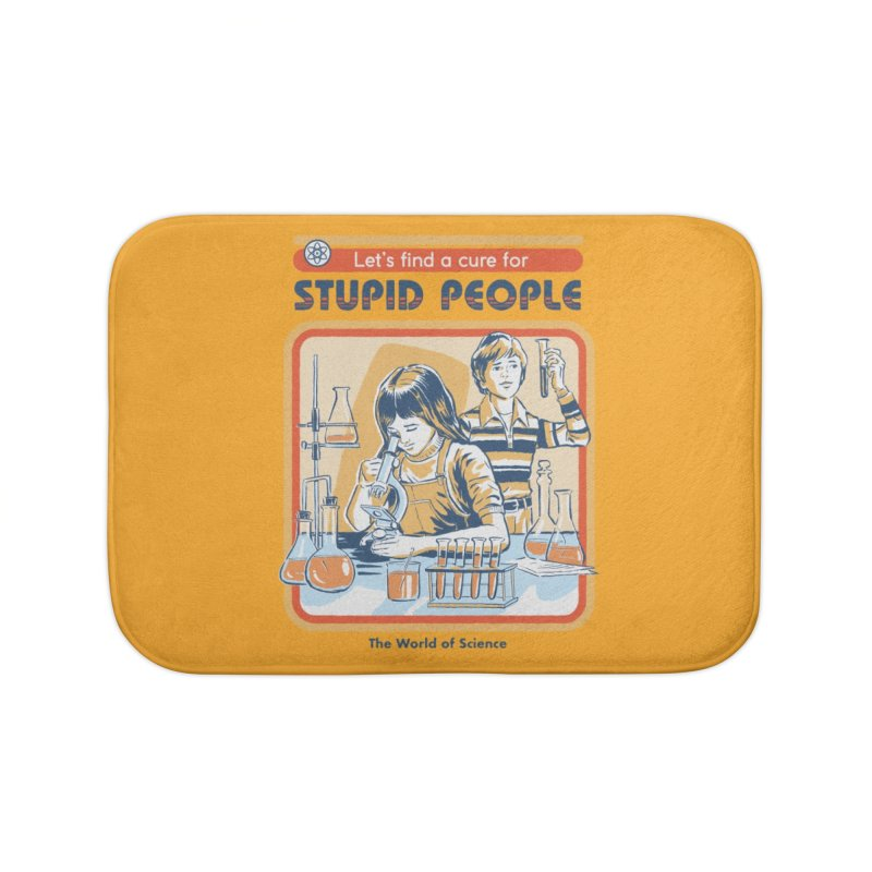 A Cure for Stupid People Home Bath Mat by Threadless Artist Shop
