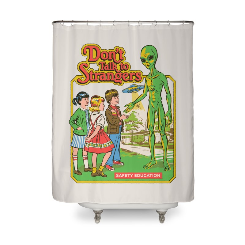 Don't Talk to Strangers Home Shower Curtain by Threadless Artist Shop