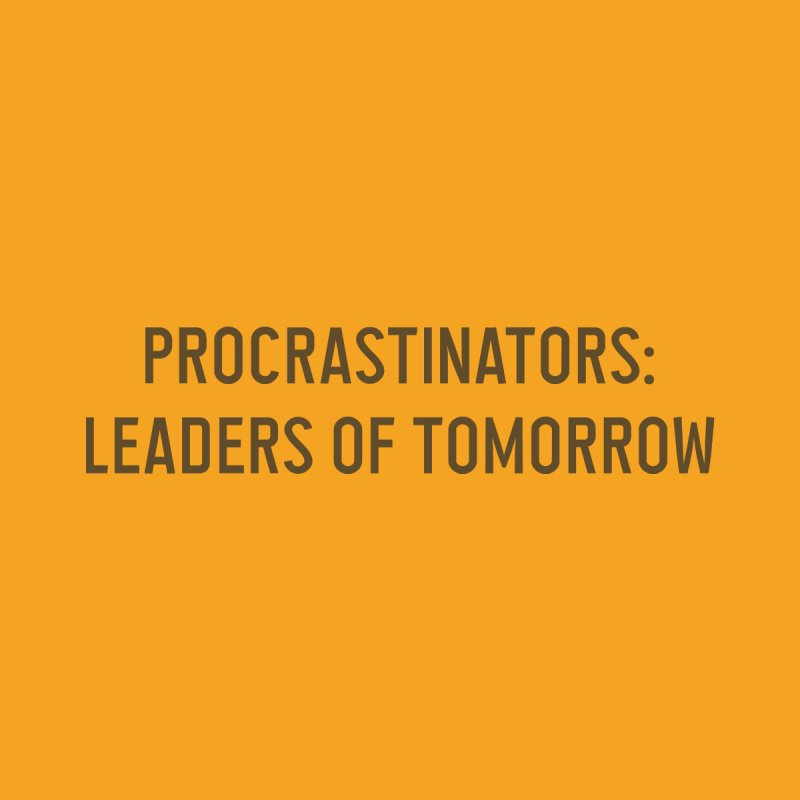 Procrastinators: Leaders of Tomorrow Men's V-Neck by Threadless Artist Shop
