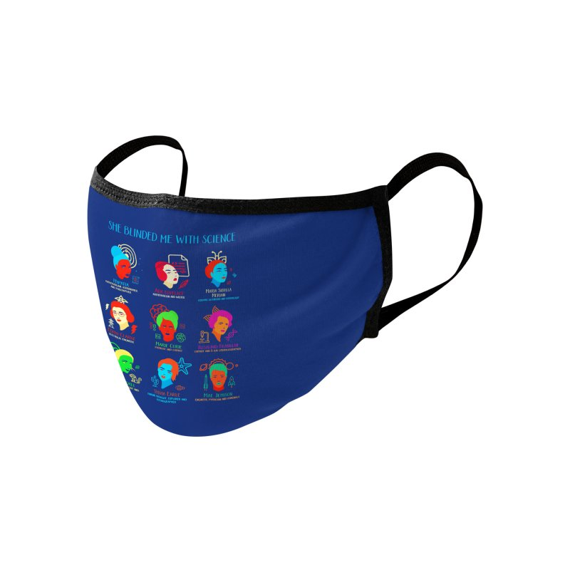 She Blinded Me with Science Accessories Face Mask by Threadless Artist Shop
