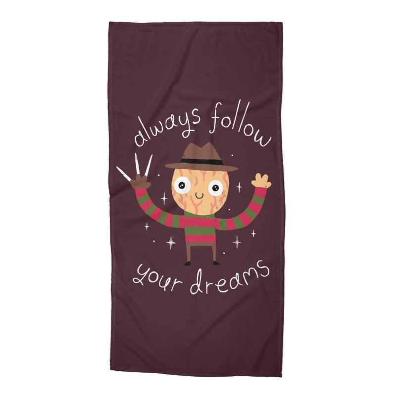 Always Follow Your Dreams Accessories Beach Towel by Threadless Artist Shop