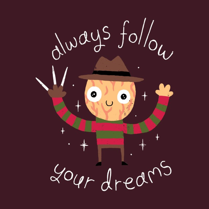 Always Follow Your Dreams Men's T-Shirt by Threadless Artist Shop