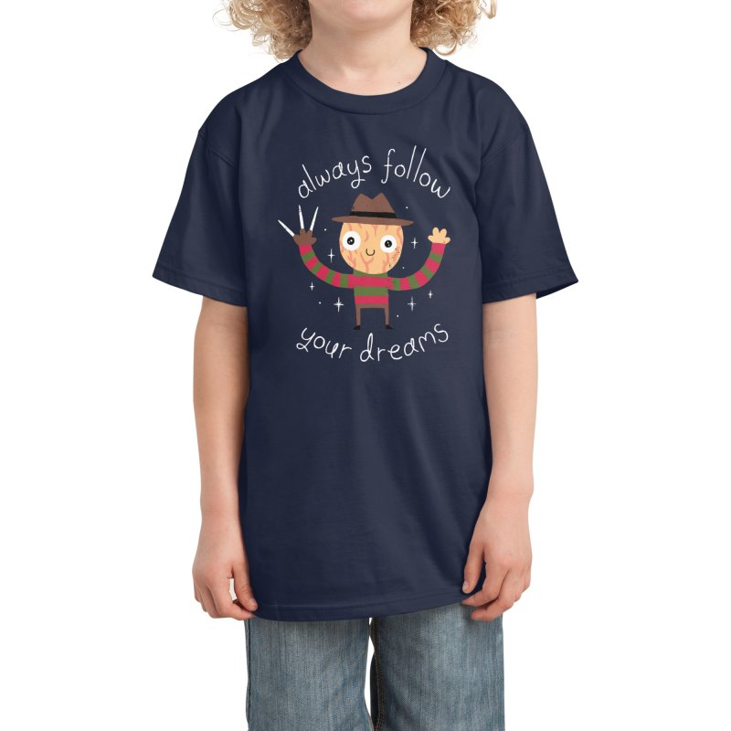 Always Follow Your Dreams Kids T-Shirt by Threadless Artist Shop