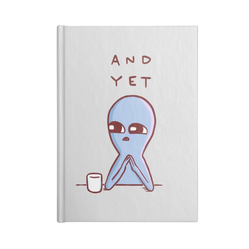 Strange Planet: And Yet Accessories Notebook by Threadless Artist Shop