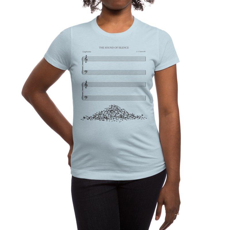 The Sound of Silence Women's T-Shirt by Threadless Artist Shop