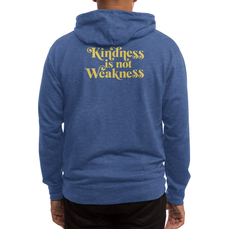 Kindness is not Weakness Men's Zip-Up Hoody by Threadless Artist Shop