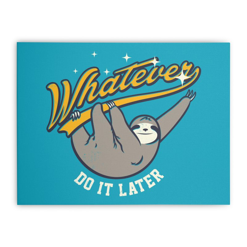 Whatever Home Stretched Canvas by Threadless Artist Shop