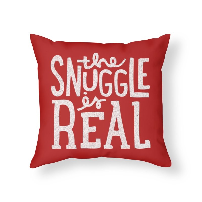 The Snuggle is Real Home Throw Pillow by Threadless Artist Shop
