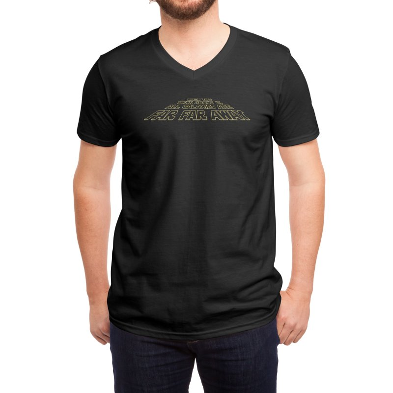When You Think About It, All Galaxies Are Far, Far, Away Men's V-Neck by Threadless Artist Shop