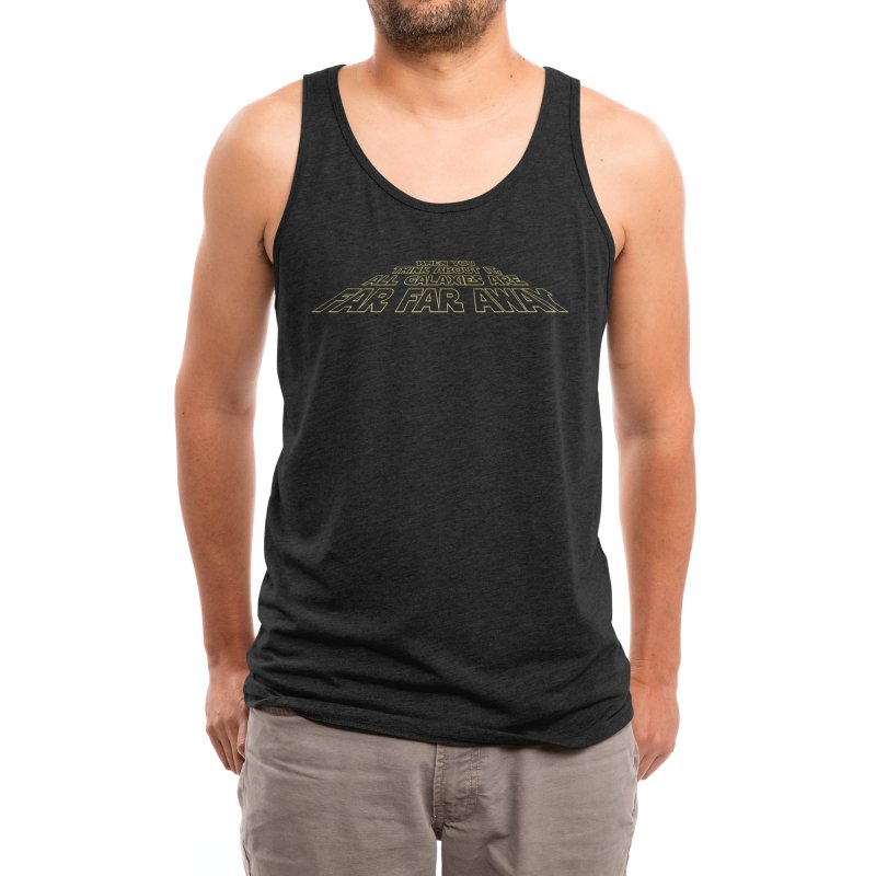 When You Think About It, All Galaxies Are Far, Far, Away Men's Tank by Threadless Artist Shop
