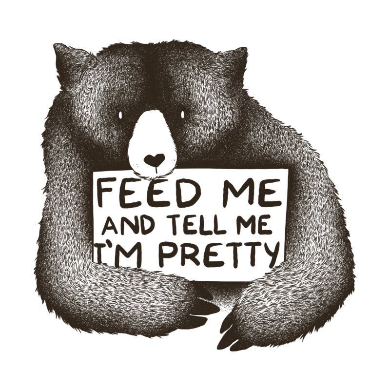 Feed Me And Tell Me I'm Pretty Women's Longsleeve T-Shirt by Threadless Artist Shop