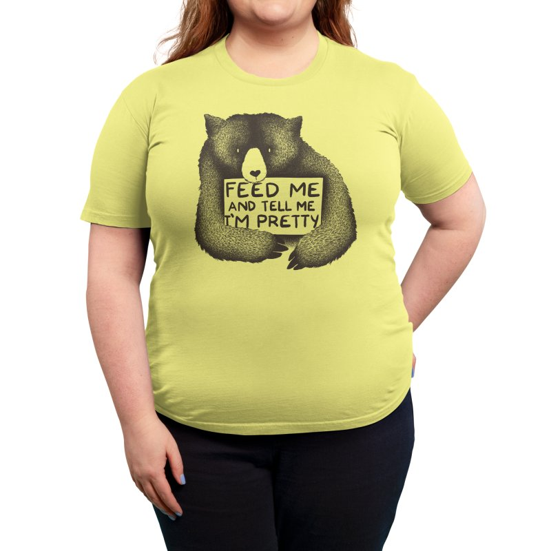 Feed Me And Tell Me I'm Pretty Women's T-Shirt by Threadless Artist Shop