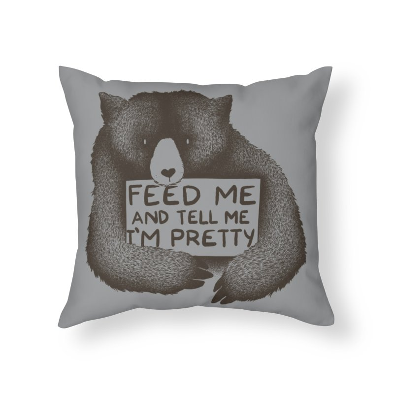 Feed Me And Tell Me I'm Pretty Home Throw Pillow by Threadless Artist Shop