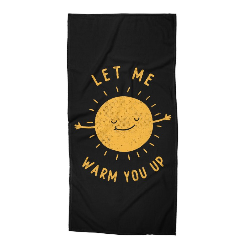 Let Me Warm You Up Accessories Beach Towel by Threadless Artist Shop