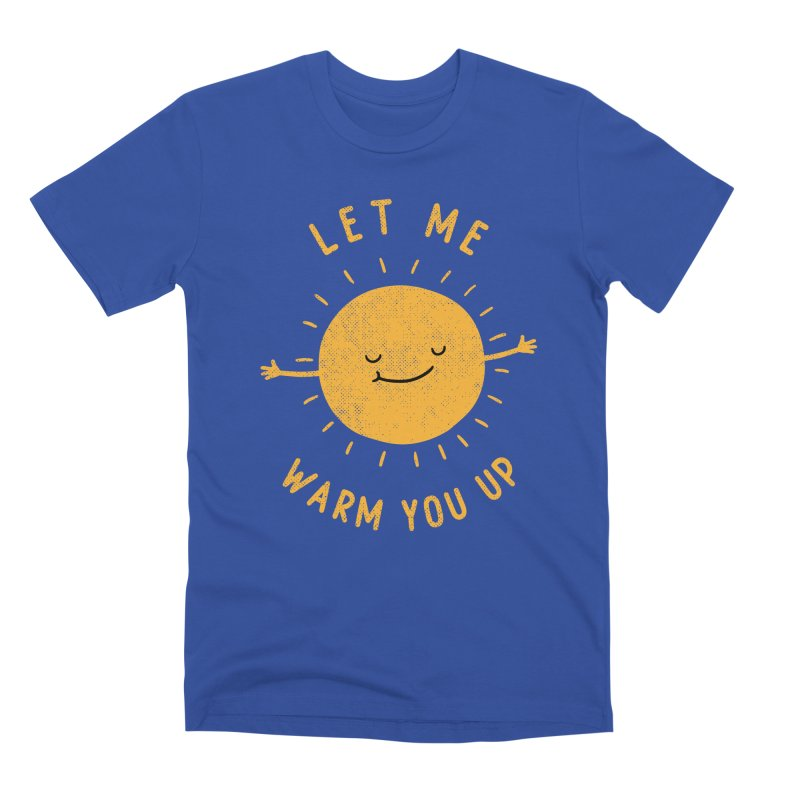 Let Me Warm You Up Men's T-Shirt by Threadless Artist Shop
