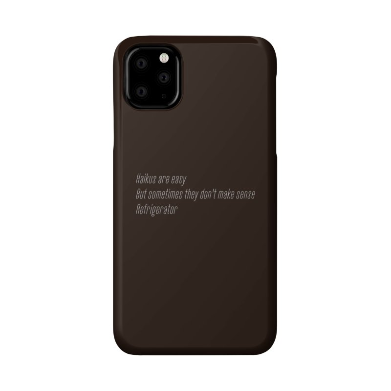 Haikus Are Easy, But Sometimes... Accessories Phone Case by Threadless Artist Shop