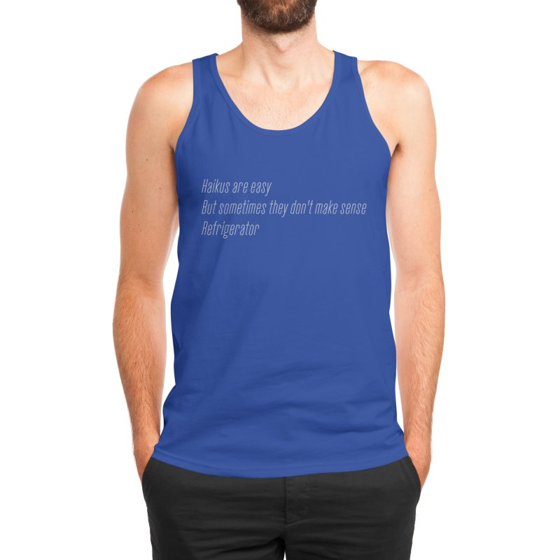 Haikus Are Easy, But Sometimes... Men's Tank by Threadless Artist Shop