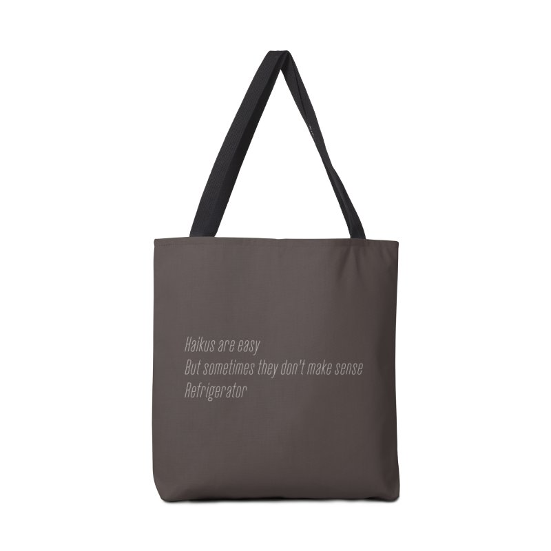 Haikus Are Easy, But Sometimes... Accessories Bag by Threadless Artist Shop