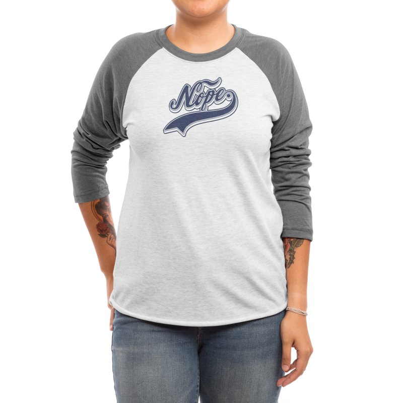 NOPE. Women's Longsleeve T-Shirt by Threadless Artist Shop