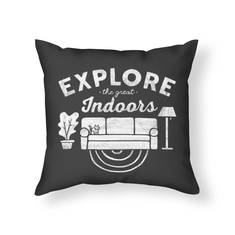 The Great Indoors Home Throw Pillow by Threadless Artist Shop