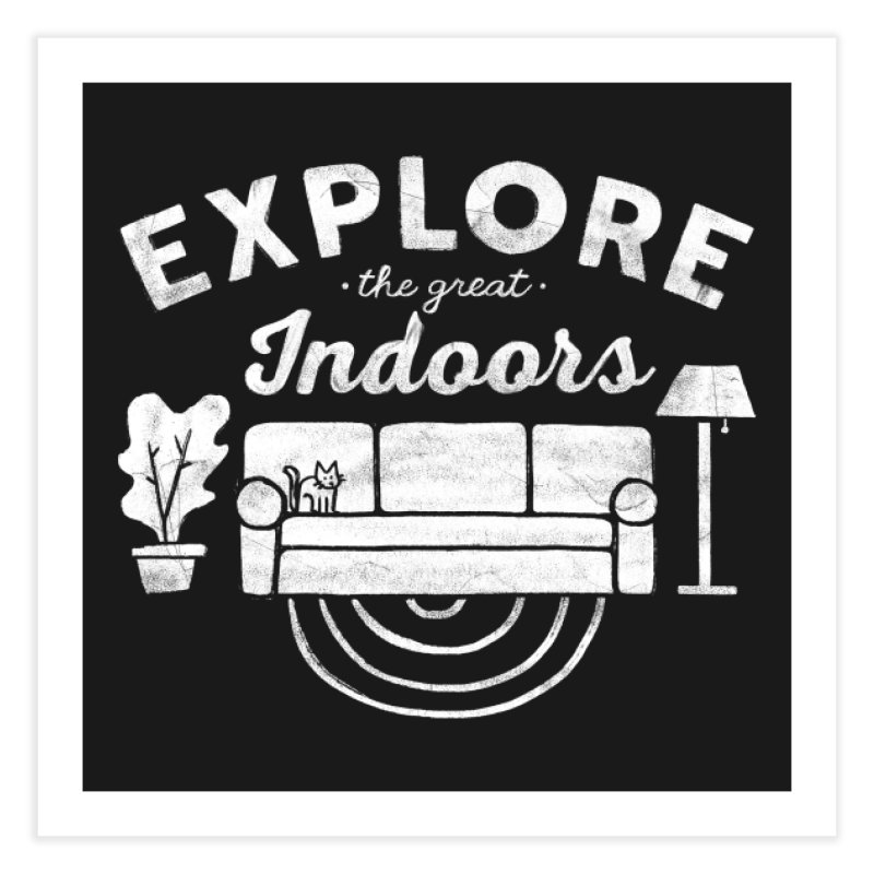 The Great Indoors Home Fine Art Print by Threadless Artist Shop