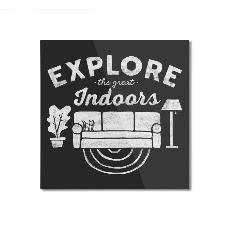 The Great Indoors Home Mounted Aluminum Print by Threadless Artist Shop
