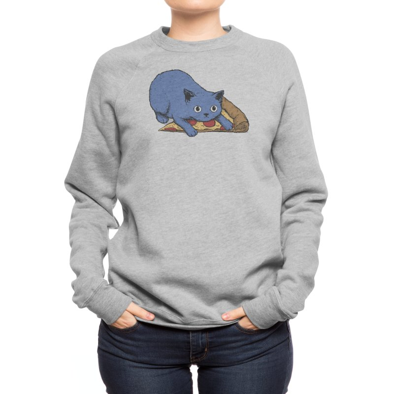 Get your own pizza, human! Women's Sweatshirt by Threadless Artist Shop