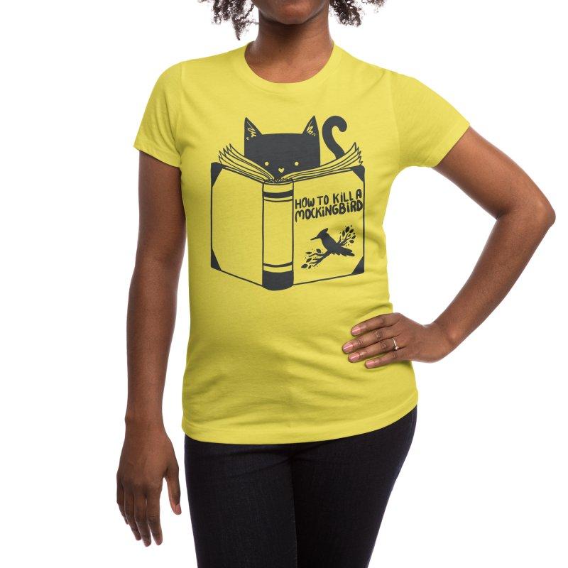 How To Kill a Mockingbird Women's T-Shirt by Threadless Artist Shop