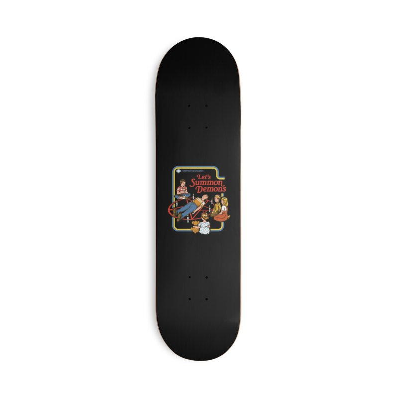 Let's Summon Demons (Black Variant) Accessories Skateboard by Threadless Artist Shop