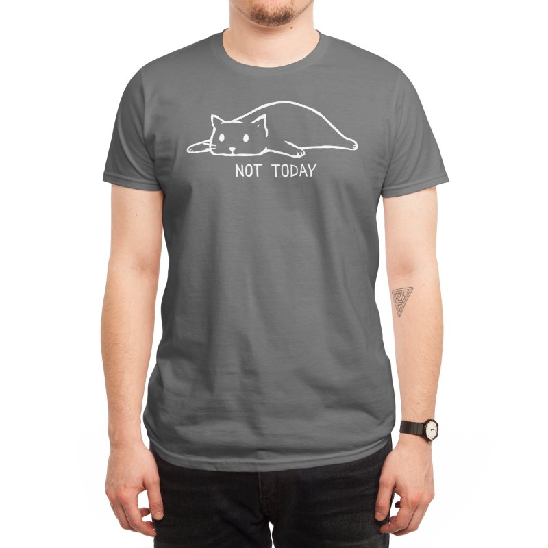 Not Today (Black Variant) Men's T-Shirt by Threadless Artist Shop