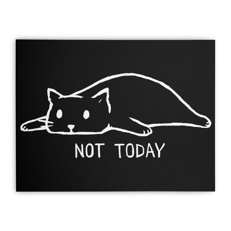 Not Today (Black Variant) Home Stretched Canvas by Threadless Artist Shop