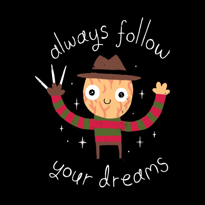 Always Follow Your Dreams (Black Variant) Men's T-Shirt by Threadless Artist Shop