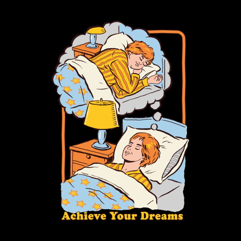 Achieve Your Dreams (Black Variant) Men's T-Shirt by Threadless Artist Shop