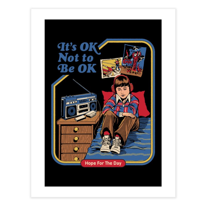 It's OK Not to Be OK Home Fine Art Print by Threadless Artist Shop