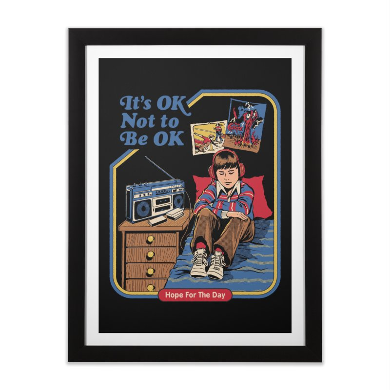 It's OK Not to Be OK Home Framed Fine Art Print by Threadless Artist Shop