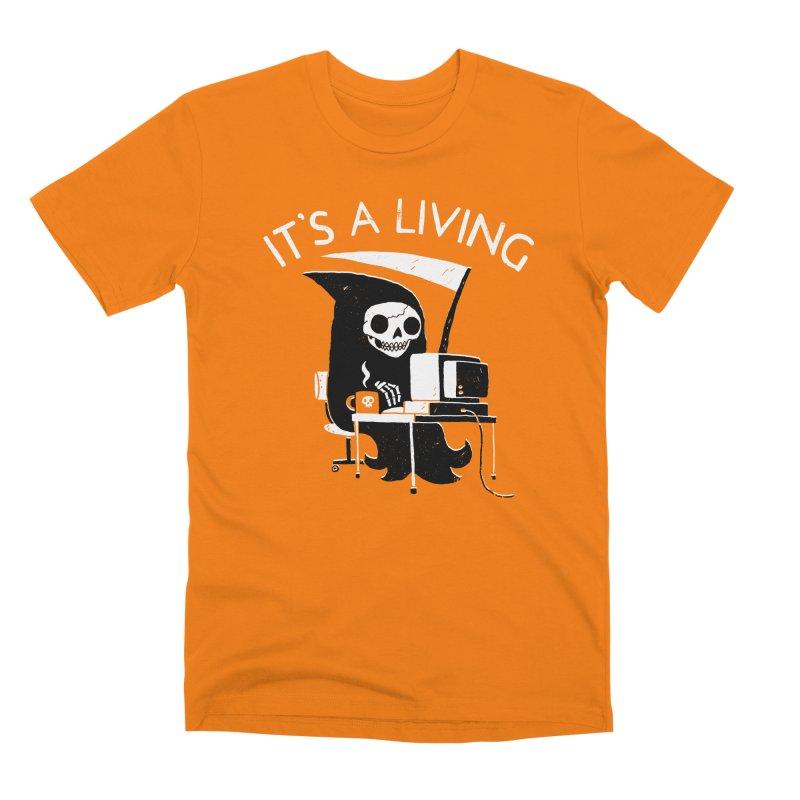 It's A Living Men's T-Shirt by Threadless Artist Shop