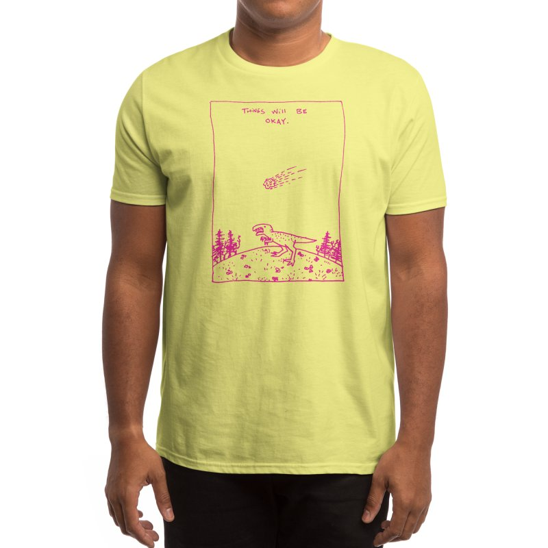 Things Will Be Okay Men's T-Shirt by Threadless Artist Shop