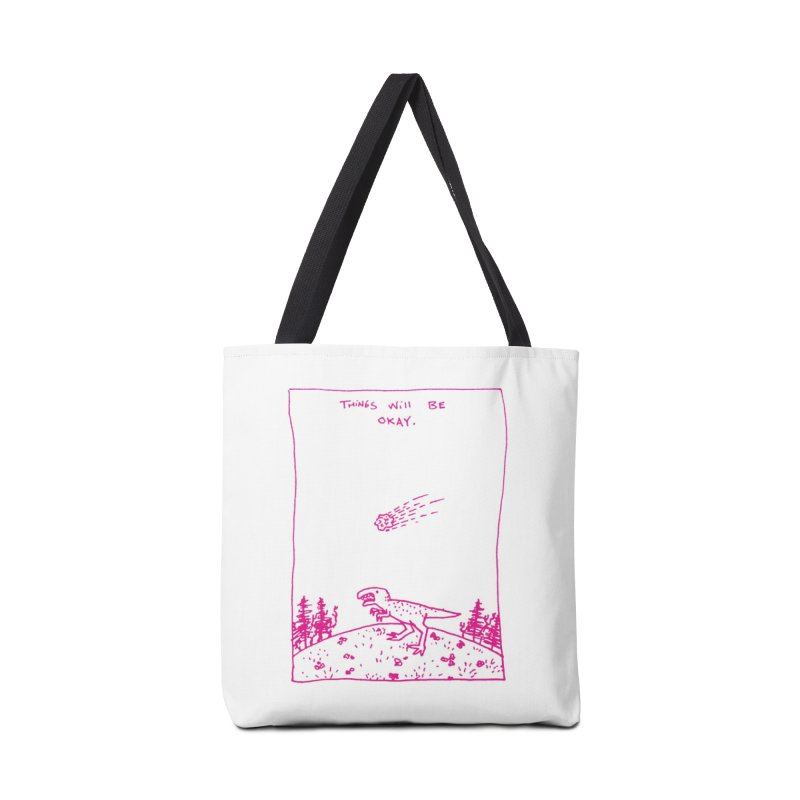 Things Will Be Okay Accessories Bag by Threadless Artist Shop