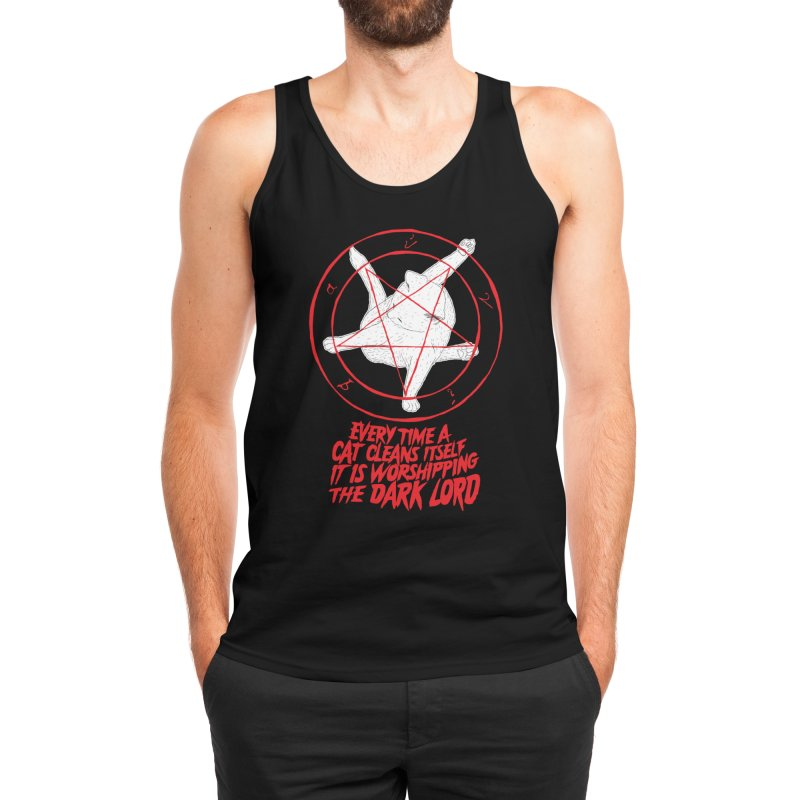 EVERY TIME A CAT CLEANS ITSELF IT IS WORSHIPPING THE DARK LORD Men's Tank by Threadless Artist Shop