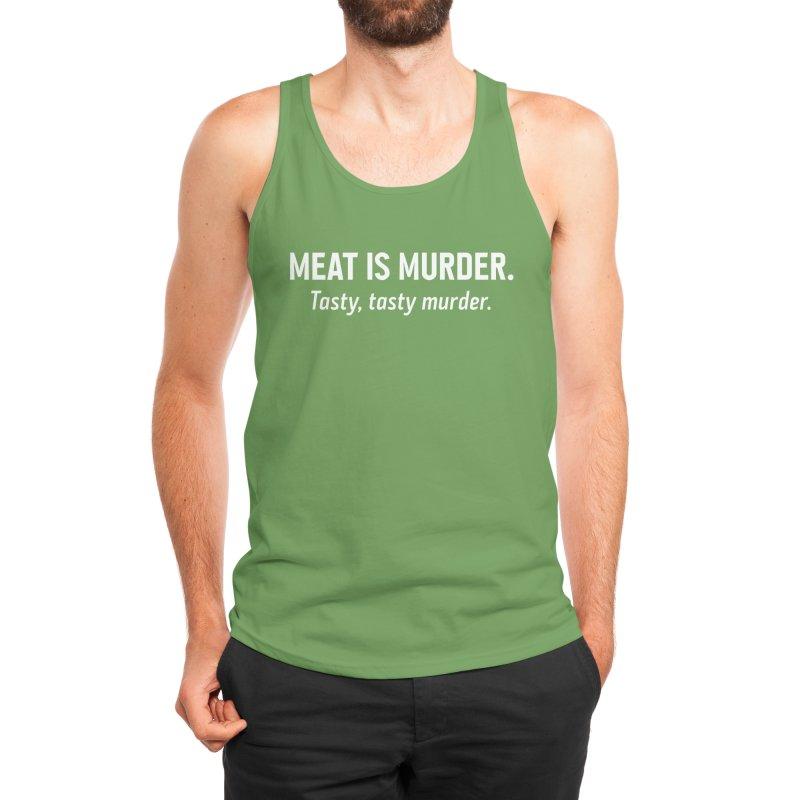 Meat is murder. Tasty, tasty murder. Men's Tank by Threadless Artist Shop