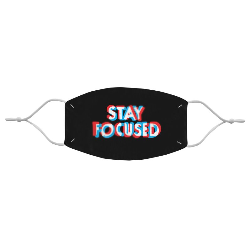 Stay Focused Accessories Face Mask by Threadless Artist Shop